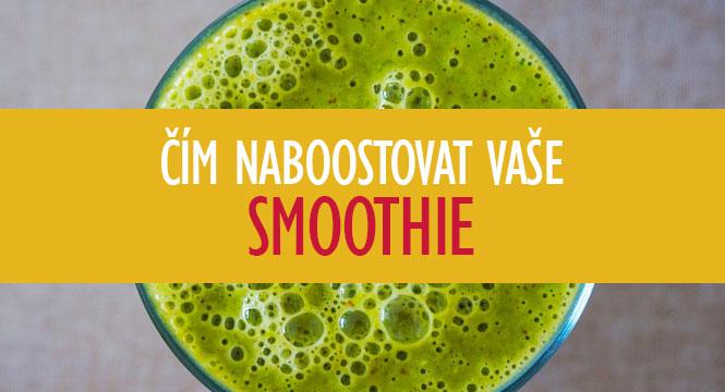 Čím naboostovat vaše smoothie