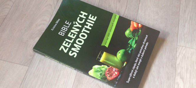 Recenze knihy Bible zelených smoothie