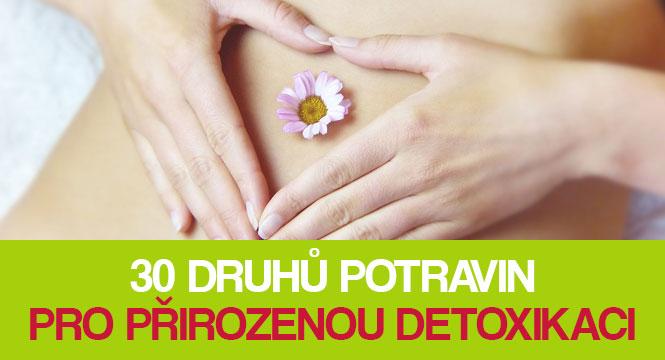30 druhů potravin pro přirozenou detoxikaci